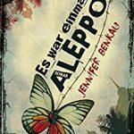 003 – Buchtipp: Jennifer Benkau – Es war einmal Aleppo