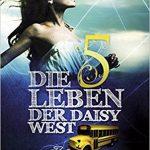 022 [Buchflop] Cat Patrick: Die fünf Leben der Daisy West