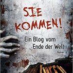 030 [Buchflop] Madeleine Roux: Sie kommen! Ein Blog vom Ende der Welt