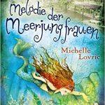 028 [Buchflop] Michelle Lovric: Melodie der Meerjungfrauen