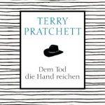 031 [Buchtipp] Terry Pratchett: Dem Tod die Hand reichen
