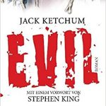 036 [Buchflop] Jack Ketchum: Evil