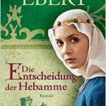 050 [Buchflop] Sabine Ebert: Die Entscheidung der Hebamme