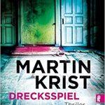 045 [Buchtipp] Martin Krist: Drecksspiel