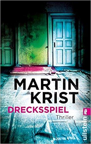 Martin Krist - Drecksspiel