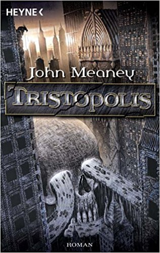 John Meaney - Tristopholis