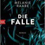 047 [Buchtipp] Melanie Raabe: Die Falle
