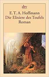 ETA Hoffmann - Die Elixiere des Teufels
